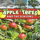 Apple Trees and the Seasons, Julie K. Lundgren, 1617419249