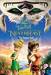 Disney Fairies: Tinker Bell and the Legend of the NeverBeast: The Chapter Book