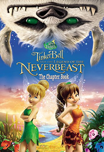 Tinkerbell Story Book (Disney Fairies: Tinker Bell and the Legend of the NeverBeast: The Chapter)