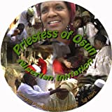 Priestess of Osun - My Nigerian Initiation