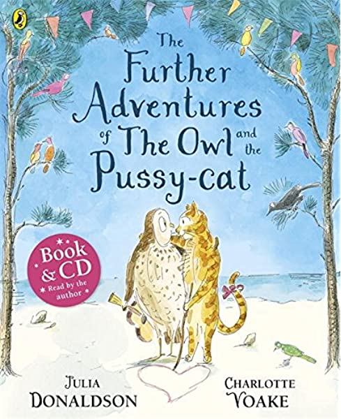 The Further Adventures Of The Owl And The Pussy-Cat + CD Book & CD: Amazon.es: Donaldson, Julia: Libros en idiomas extranjeros