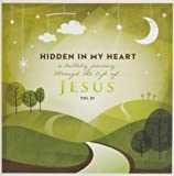 Hidden in My Heart, Volume III, A Lullaby Journey Through The Life Of Jesus