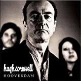 HUGH CORNWELL / HOOVERDAM