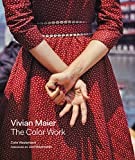 img - for Vivian Maier: The Color Work book / textbook / text book