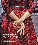 #8: Vivian Maier: The Color Work