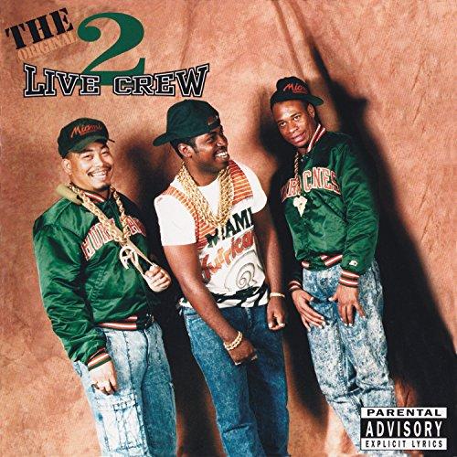 2 Live Crew - Original 2 Live Crew - Zortam Music