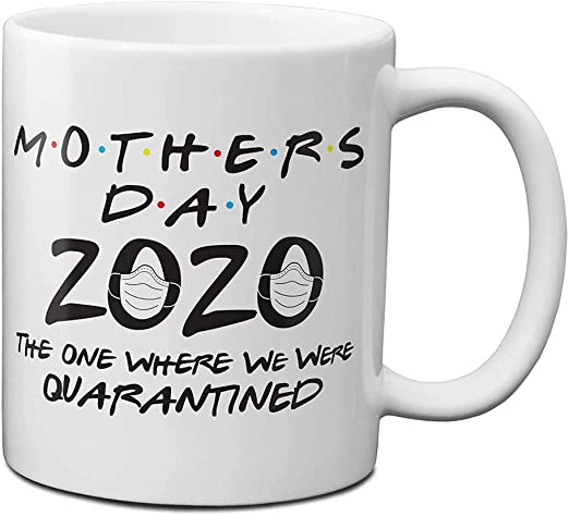 Amazon Com Mother S Day 2020 The One Where We Were Letter Printing Coffee Mug Christmas Gift Ideas For Mom White A Kitchen Dining