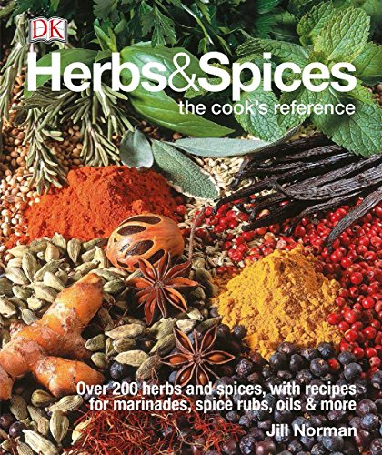 Herb Spice - Herbs & Spices: Over 200 Herbs and Spices, with Recipes for Marinades, Spice Rubs, Oils, and Mor