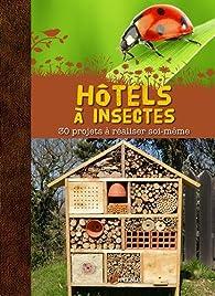 Book's Cover ofHôtels à insectes