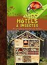 Hôtels à insectes par Orlow