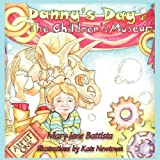 Danny's Day at the Children's Museum, Mary Jane Battista, 1438943962