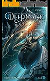 Deep Magic -  Spring 2019