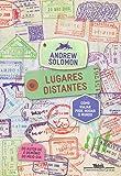 capa de Lugares Distantes. Como Viajar Pode Mudar o Mundo