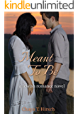 Meant To Be (a Jewish Romance Novel)