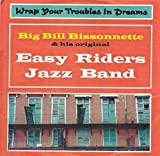 Wrap Your Troubles In Dreams by Easy Riders Jazz Band (1998-08-03)