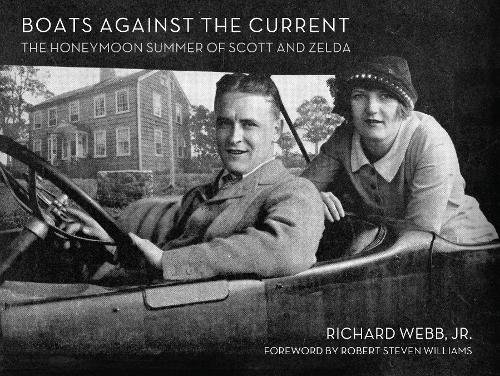 Download Boats Against the Current: The Honeymoon Summer of Scott and Zelda: Westport, Connecticut 1920 PDF