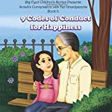 Sonali's conversation with her Grandparents Book 3:: 9 Codes of Conduct for Happiness