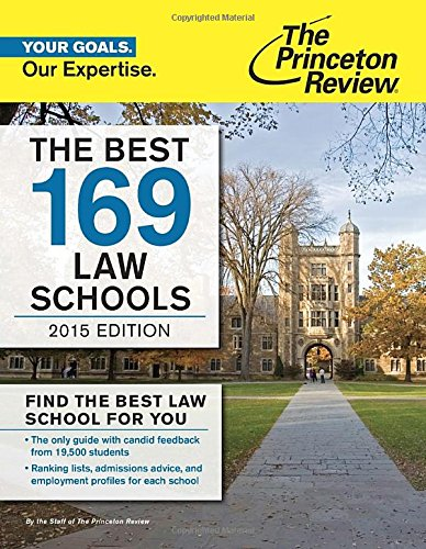 Read Online The Best 169 Law Schools, 2015 Edition (Graduate School Admissions Guides) ebook