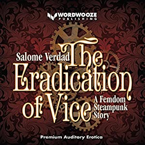 The Eradication of Vice Audiobook
