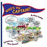 WHO'S the CAPTAIN?