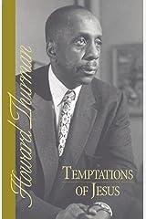 Temptations of Jesus (Howard Thurman Book) Paperback