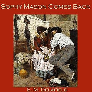 Sophy Mason Comes Back Audiobook