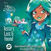 Tessa's Lost and Found: The Star Darlings Series, Book 9 | Shana Muldoon Zappa, Ahmet Zappa