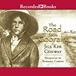 The Road from Coorain | Jill Ker Conway