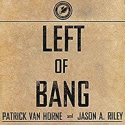 Left of Bang