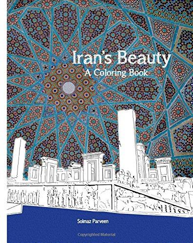 Iran's Beauty: A Coloring Book (Persian Edition)