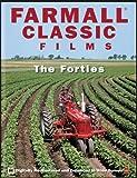 Farmall Classic Films - The Forties
