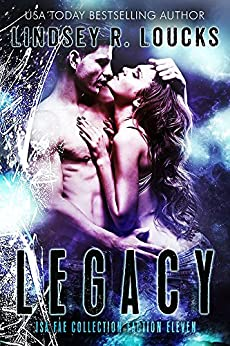 Legacy: Faction 11: The Isa Fae Collection by [Loucks, Lindsey R., Fae, Isa, Sorcery, Fallen]