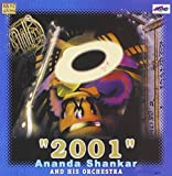 2001 ANANDA SHANKAR AND HIS ORCHESTRA