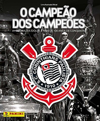 Álbum Corinthians. O Campeão dos Campeões