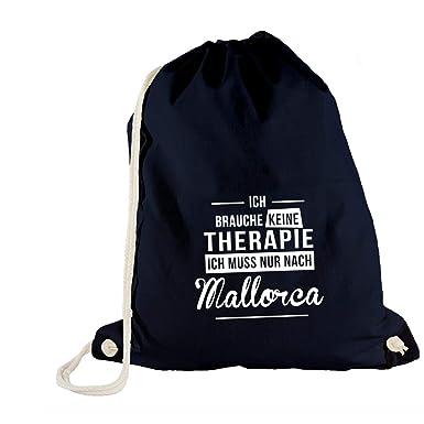 62f78b54c894c Turnbeutel - Ich Brauche Keine Therapie Mallorca - Therapy Urlaub Spanien