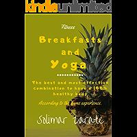 Breakfasts and Yoga (English Edition)