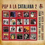 Pop A La Catalana 2