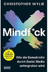 Mindf*ck: Mindfuck - Wie die Demokratie durch Social Media untergraben wird Hardcover