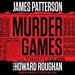 Murder Games | James Patterson,Howard Roughan