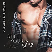 Still Your Guy | Livre audio Auteur(s) : Devon McCormack Narrateur(s) : Michael Pauley