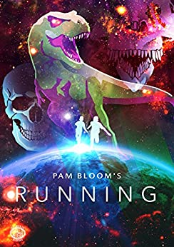 Running (The Parallel Universe Adventures Book 2) by [Bloom, Pam]
