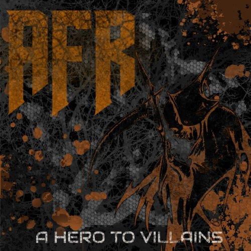 A Hero to Villains [Explicit]