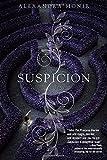 Suspicion by Alexandra Monir (2015-12-08)