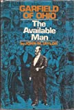 Garfield of Ohio, the Available Man, John M. Taylor, 0393074536