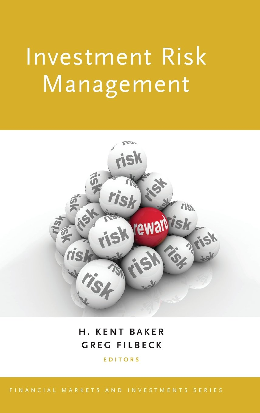 Investment Risk Management (Financial Markets and Investments)