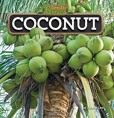 Coconut (See It Grow) pdf