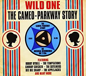 Wild One: The Cameo Parkway Story
