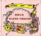Hiram Makes Friends, Winifred Rosen, 0590073737