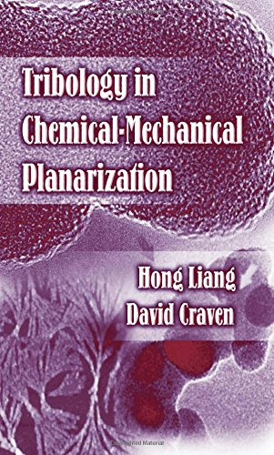 Tribology In Chemical-Mechanical Planarization by Brand: CRC Press