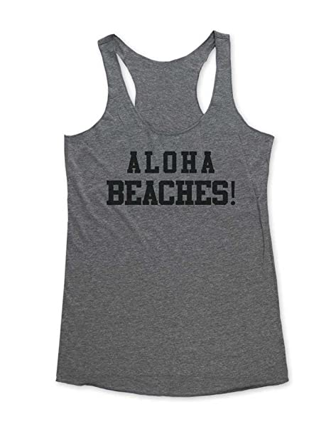 fe96d72737 Aloha Beaches! - Funny Work Out Tank top - Super Soft Tri-Blend Racerback